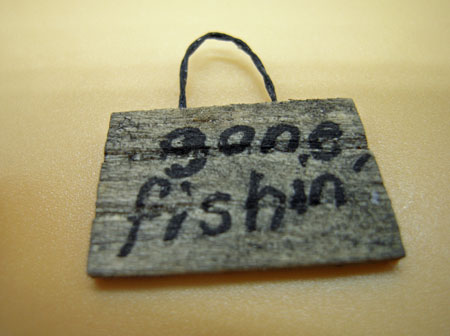 All Through The House Handcrafted Miniature Gone Fishin' Sign 1:24 scale